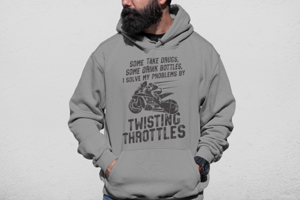 """Twisting Throttles Solves My Problems"" Unisex Hoodie 1"
