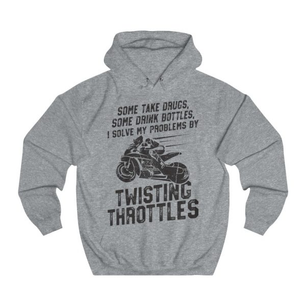 """Twisting Throttles Solves My Problems"" Unisex Hoodie 3"